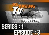 Episode 3 of RC Racing TV