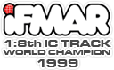 iFMAR 1:8th IC Track World Champion 1999